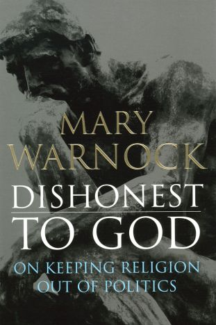 Dishonest to God: On Keeping